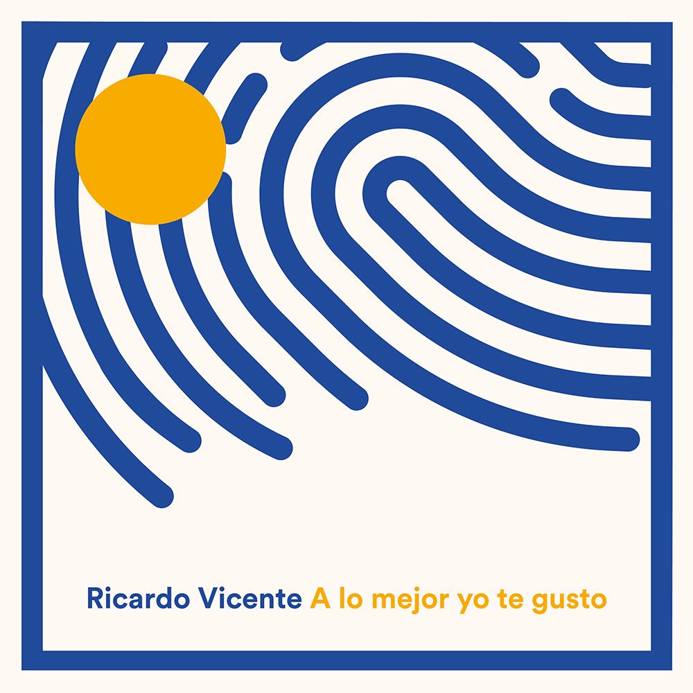 Ricardo Vicente - A lo mejor yo te gusto (portada)
