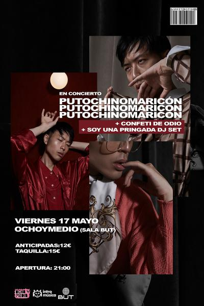 Putochinomaricón + Confeti de Odio en Madrid