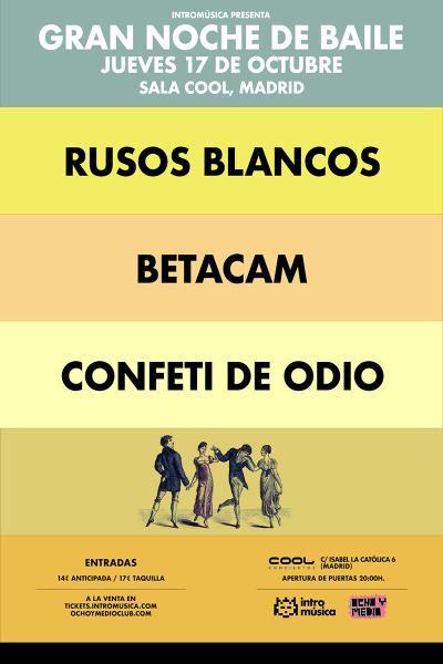 Rusos Blancos + Betacam + Confeti de Odio en Madrid