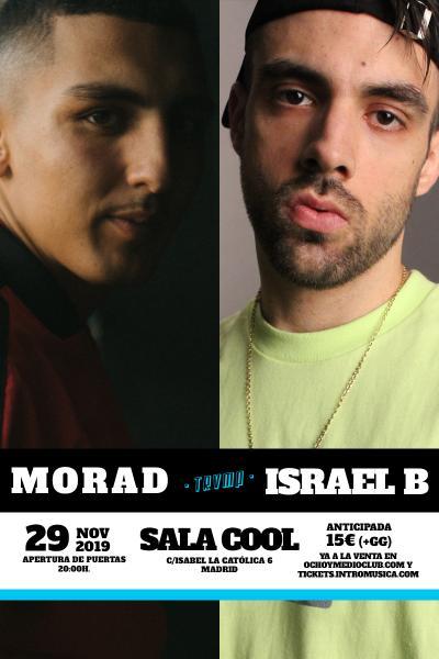 Morad + Israel B en Madrid